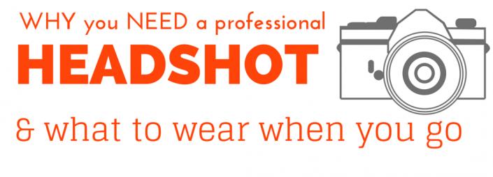 Why you need a Headshot!